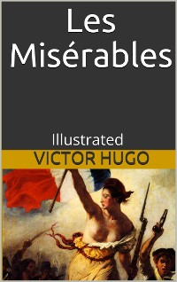 Cover Les Misérables - Illustrated