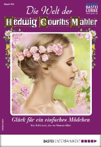 Cover Die Welt der Hedwig Courths-Mahler 452 - Liebesroman