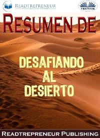 Cover Resumen De Desafiando Al Desierto