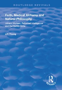 Cover Faith, Medical Alchemy and Natural Philosophy