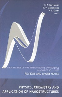 Cover Physics, Chemistry And Application Of Nanostructures: Reviews And Short Notes - Proceedings Of The International Conference On Nanomeeting 2009