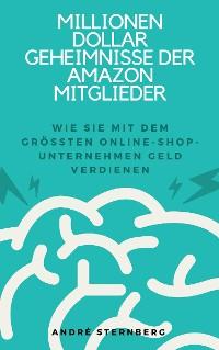 Cover Millionen Dollar Geheimnisse der Amazon Mitglieder