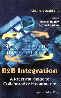 Cover B2b Integration: A Practical Guide To Collaborative E-commerce
