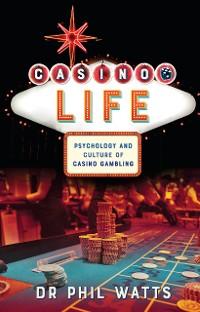 Cover Casino Life: