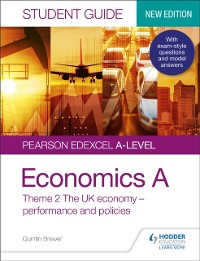 Cover Pearson Edexcel A-level Economics A Student Guide: Theme 2 The UK economy   performance and policies