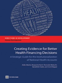 Cover Creating Evidence for Better Health Financing Decisions