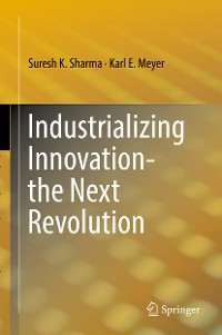 Cover Industrializing Innovation-the Next Revolution