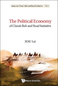 Cover Political Economy Of China's Belt And Road Initiative, The