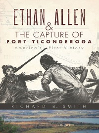 Cover Ethan Allen and the Capture of Fort Ticonderoga