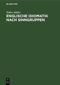 Cover Englische Idiomatik nach Sinngruppen