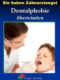 Cover Sie haben Zahnarztangst
