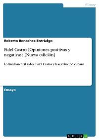 Cover Fidel Castro (Opiniones positivas y negativas) [Nueva edición]