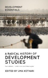 Cover A Radical History of Development Studies