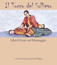 Cover Il Tocco del Sollievo. Libro-corso di massaggio