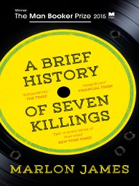 Cover A Brief History of Seven Killings