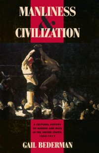 Cover Manliness and Civilization