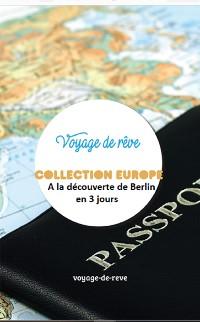 Cover A la découverte de Berlin en 3 jours