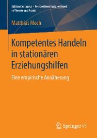 Cover Kompetentes Handeln in stationären Erziehungshilfen