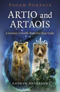 Cover Pagan Portals - Artio and Artaois
