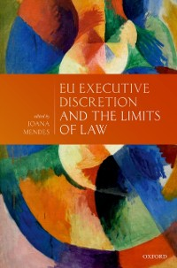 Cover EU Executive Discretion and the Limits of Law