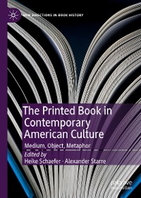 Cover The Printed Book in Contemporary American Culture