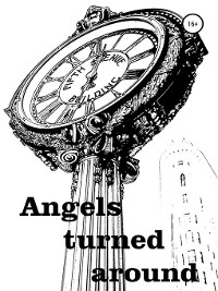 Cover Angels turned around (Heavenly escort)