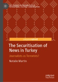 Cover The Securitisation of News in Turkey