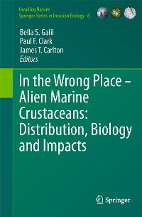 Cover In the Wrong Place - Alien Marine Crustaceans: Distribution, Biology and Impacts