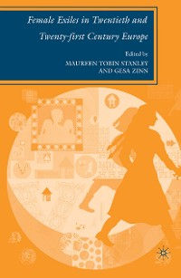 Cover Female Exiles in Twentieth and Twenty-first Century Europe