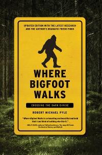 Cover Where Bigfoot Walks