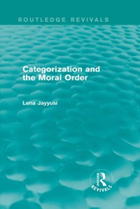Cover Categorization and the Moral Order (Routledge Revivals)