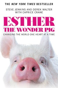 Cover Esther the Wonder Pig