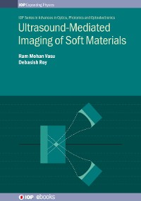 Cover Ultrasound-Mediated Imaging of Soft Materials