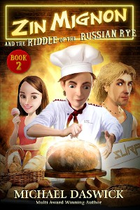Cover ZIN MIGNON and the RIDDLE of the RUSSIAN RYE