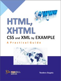 Cover Html, Xhtml, Css And Xml By Example A Practical Guide