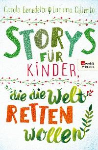 Cover Storys für Kinder, die die Welt retten wollen