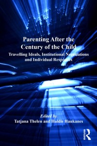 Cover Parenting After the Century of the Child