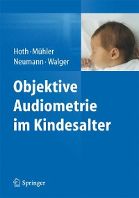 Cover Objektive Audiometrie im Kindesalter