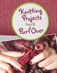 Cover Knitting Projects You'll Purl Over