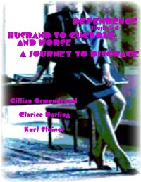 Cover Dependence (Illustrated) - Husband to Cuckold... and Worse - A Journey to Disgrace