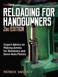 Cover Reloading for Handgunners, 2nd Edition