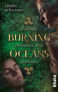 Cover Burning Oceans: Reisende zwischen den Gezeiten