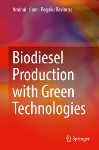 Cover Biodiesel Production with Green Technologies