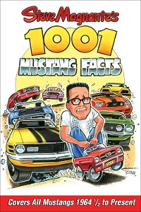 Cover Steve Magnante's 1001 Mustang Facts