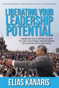 Cover LIBERATING YOUR LEADERSHIP POTENTIAL