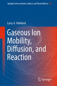 Cover Gaseous Ion Mobility, Diffusion, and Reaction
