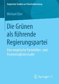 Cover Die Grünen als führende Regierungspartei