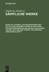 """Cover Journal für die Erziehung 1807 mit nachgelassenen Texten zu den darin enthaltenen Briefen der damals geplanten """"Neuen Auflage der Schrift: Wie Gertrud ihre Kinder lehrt"""""""