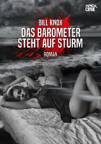Cover DAS BAROMETER STEHT AUF STURM