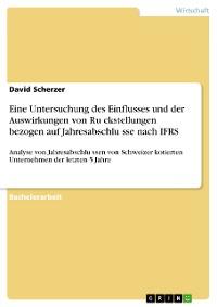 Cover Eine Untersuchung des Einflusses und der Auswirkungen von Rückstellungen bezogen auf Jahresabschlüsse nach IFRS